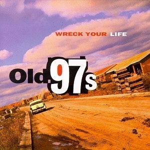 Wreck Your Life album cover