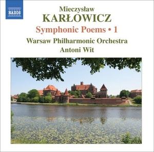 Karlowicz: Symphonic Poems, Vol.1 album cover