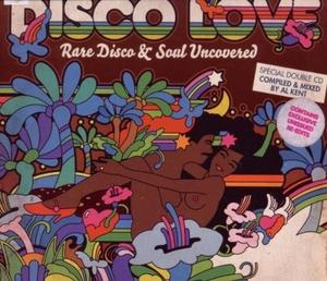 Disco Love: Rare Disco & Soul Uncovered album cover
