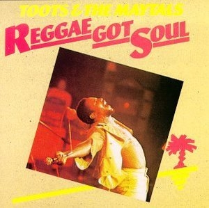 Reggae Got Soul album cover