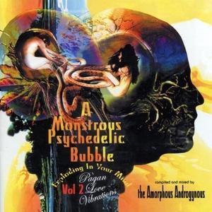 A Monstrous Psychedelic Bubble, Vol. 2: Pagan Love Vibrations album cover