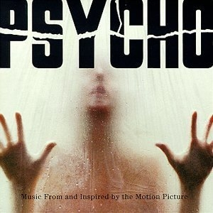 Psycho: Music From And Inspired By The 1998 Motion Picture album cover