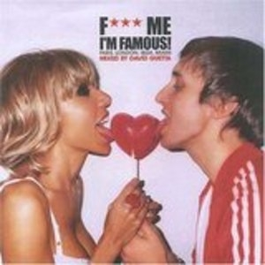 Ministry Of Sound Presents: F*** Me I'm Famous! album cover