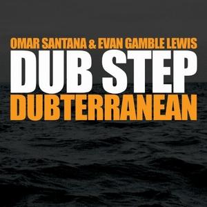 Dub Step: Dubterranean album cover