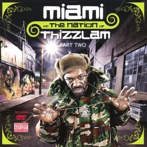 Miami And The Nation Of Thizzlam, Part Two album cover