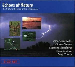 Echoes Of Nature: The Natural Sounds Of The Wilderness album cover
