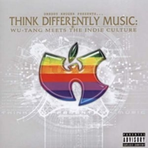 Dreddy Kruger Presents… Think Differently Music: Wu‐Tang Meets the Indie Culture album cover