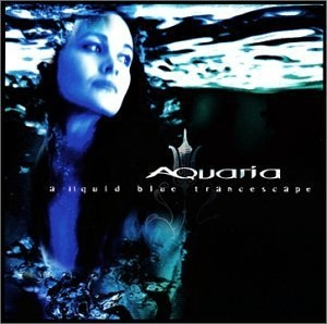Aquaria-A Liquid Blue Trancescape album cover