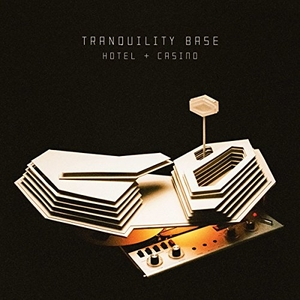Tranquility Base Hotel + Casino album cover