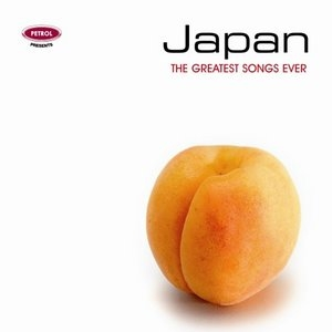 Petrol Presents: The Greatest Songs Ever: Japan album cover