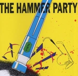 The Hammer Party album cover