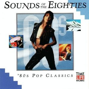Sounds of the eighties 80 39 s pop classics by various for House music classics 1980s