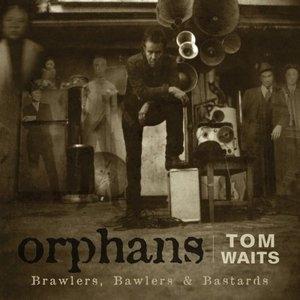 Orphans: Brawlers, Bawlers & Bastards album cover