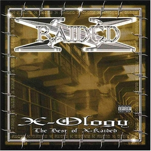 X-Ology: The Best Of X-Raided album cover