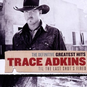 The Definitive Greatest Hits: Til The Last Shot's Fired album cover