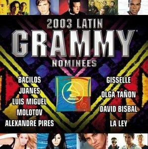 2003 Latin Grammy Nominees: Latin Pop & Tropical album cover
