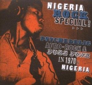 Nigeria Rock Special: Psychadelic, Afro-Rock & Fuzz Funk In 1970s Nigeria album cover