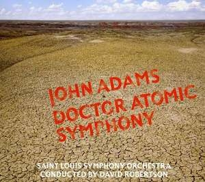 John Adams: Doctor Atomic Symphony album cover