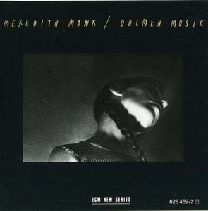 Meredith Monk: Dolmen Music album cover
