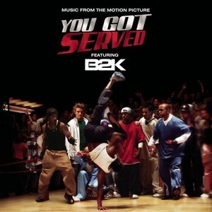 You Got Served (Music From The Motion Picture) album cover