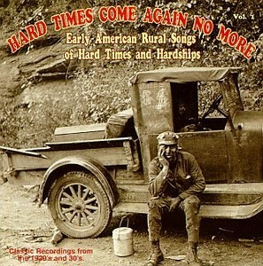 Hard Times Come Again No More Vol.1 album cover