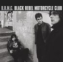 Black Rebel Motorcycle Cl... album cover