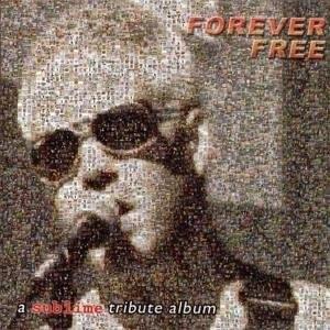 Forever Free: A Sublime Tribute Album album cover