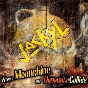When Moonshine & Dynamite Collide album cover