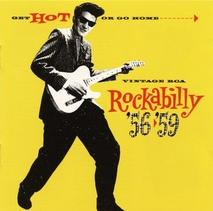 Get Hot Or Go Home-Vintage RCA Rockabilly '56-'59 album cover