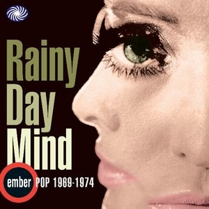 Rainy Day Mind: Ember Pop 1969-1974 album cover