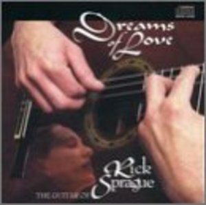 Dreams Of Love: The Guitar Of Rick Sprague album cover