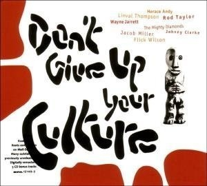 Don't Give Up Your Culture album cover