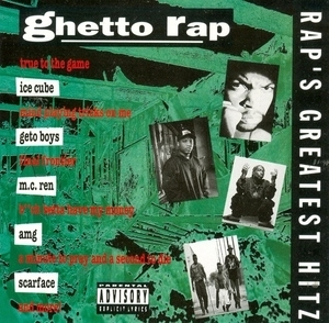Rap's Greatest Hitz: Ghetto Rap album cover