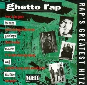 Rap's Greatest Hitz: Ghetto Rap album cover