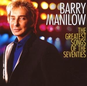 The Greatest Songs Of The Seventies album cover