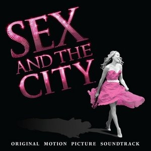 Sex And The City: Original Motion Picture Soundtrack album cover
