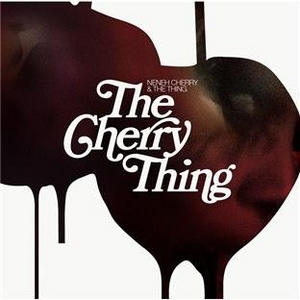 The Cherry Thing album cover