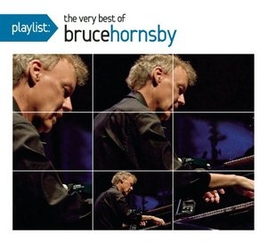 Playlist: The Very Best Of Bruce Hornsby album cover
