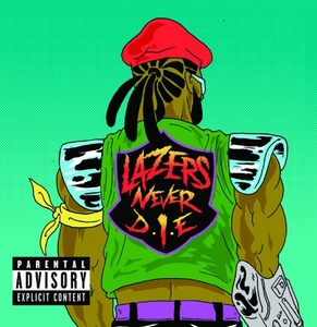 Lazers Never Die album cover