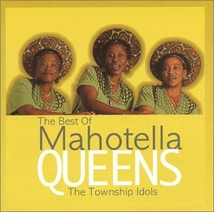 Township Idols: Best Of Mahotella Queens album cover