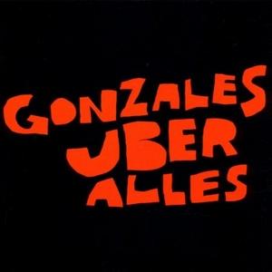 Gonzales Uber Alles album cover
