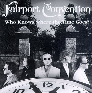 Who Knows Where The Time Goes album cover