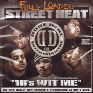 Street Heat 16's Wit Me album cover