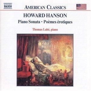 Howard Hanson: Piano Sonata~ Poèmes Érotiques album cover