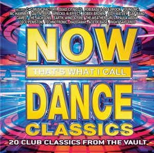 Now That's What I Call Dance Classics album cover