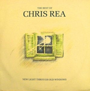The Best Of Chris Rea: New Light Through Old Windows album cover