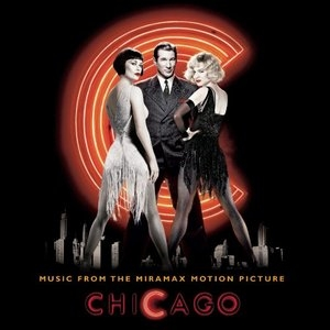 Chicago: Music From The Miramax Motion Picture album cover