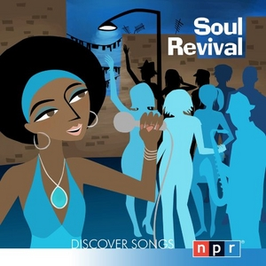 NPR Discover Songs: Soul Revival album cover