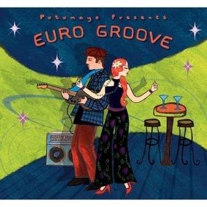 Putumayo Presents: Euro Groove album cover