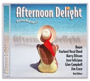 Afternoon Delight: Mellow Rock Classics album cover
